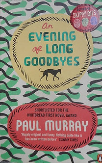 "Paul Murray ""An Evening of Long Goodbyes"""