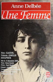 """Anne Delbée """"Une femme"""""""