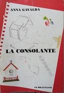 """Anna Gavalda """"La consolante"""""""