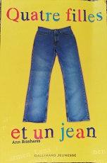 """Ann Brashares """"Quatre filles et un jean"""""""