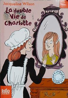"""Jacqueline Wilson """"La double vie de Charlotte"""""""