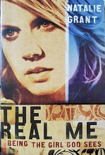 "Natalie Grant ""The eal me beingthe girl god sees"""