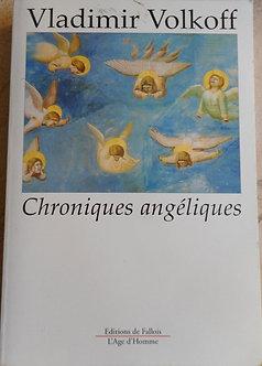 """Vladimir Volkoff """"Chroniques angéliques"""""""