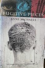 "Anne Michaels ""The fugitive pieces"""