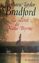 "Barbara Taylor ""Le secret de Katie Byrne"""