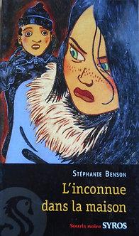 """Stéphanie Benson  """"L'inconnue dans la maison"""""""