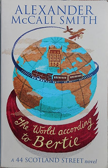 """Alexander McCall Smith """"The world according to Bertie"""""""