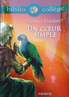 "Gustave Flaubert ""Un cœur simple"""