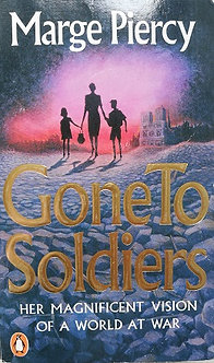 """Marge Piercy """"Gone to soldiers"""""""