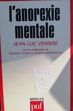 """Jean-Lux Vénisse """"L'anoréxie mentale"""""""