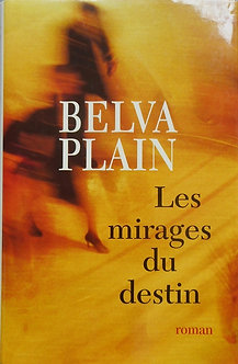 """Belva Plain """"Les mirages du destin"""""""