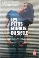 """Christiane Rochefort """"Les petits enfants du siècle"""""""