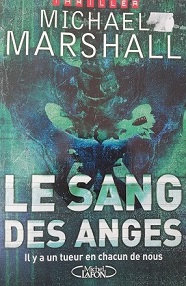 """Michael Marshall """"Le sang des anges"""""""