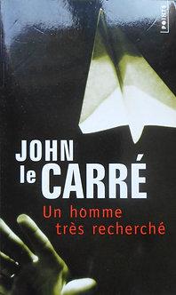 """John le Carré """"Un homme très recherché"""""""
