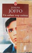 """Joseph Joffo """"Un enfant trop curieux"""""""