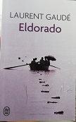 "Laurent Gaudé ""Eldorado"""