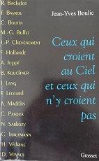 """Jean-Yves Boulic """"Ceux qui crient au ciel et ceux qui n'y croient pas"""""""