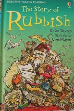 "Katie Daynes ""The story of Rubbish"""