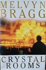 """Melvyn Bragg """"Crystal room"""""""