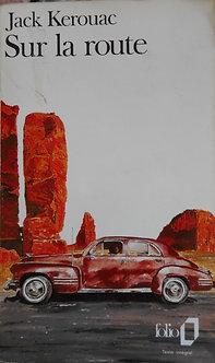 """Jack Kerouac """"Sur la route"""""""