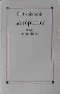 """Eliette Abécassis """"La répudiée"""""""