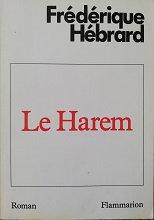 """Frédérique Hébrard """"Le Harem"""""""