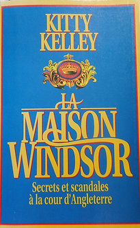 "Kitty Kelly ""La maison Windsor"""