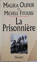 """Malika Oufkir & Michèle Fitoussi """"La prisonnière"""""""