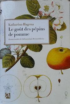 "Katharina Hagena ""Le goût des pépins de pommes"""