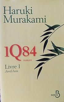 """Haruki Murakami """"1Q84 livre 1"""""""