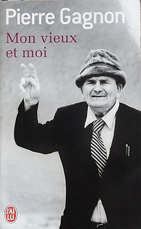 """Pierre Gagnon """"Mon vieux et moi"""""""