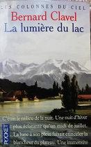 """Bernard Clavel """"La lumière du lac"""""""