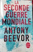 """Antony Beevor """"La seconde guerre mondiale"""""""