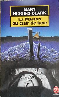 """Mary Higgins Clark """"La maison au clair de lune"""""""