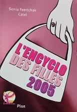 "Sonia Feertchak Catel ""L'encyclo des filles 2005"""