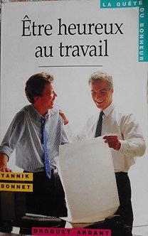 """Yannik Bonnet """"Etre heureux au travail"""""""
