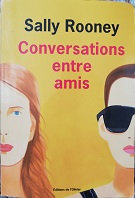 """Sally Rooney """"conversations entre amis"""""""