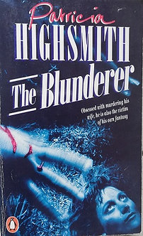 "Patricia Highsmith ""The Blunderer"""