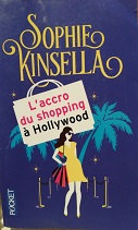 """Sophie Kinsella """"L'accro du shopping à Hollywood"""""""