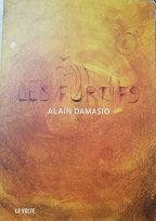 "Alain Damasio ""Les furtifs"""