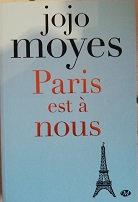 """Jojo Moyes """"Paris est à nous"""""""