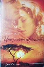 "Elizabeth Lane ""Une passion africaine"""