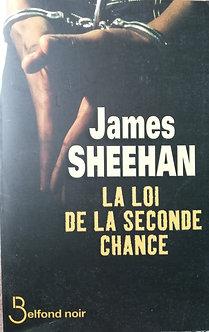 """James Sheehan """"La loi de la seconde chance"""""""