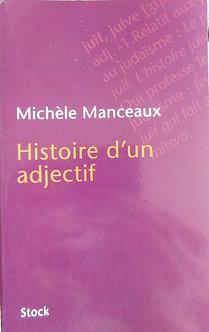 """Michèle Manceaux """"Histoire d'un adjectif"""""""