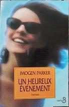 """Imogen Parker """"Un heureux événement"""""""