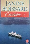 "Janine Boissard ""Croisière"""