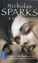 "Nicholas Sparks ""A tout jamais"""