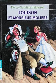 """Marie-Christine Helgerson """"Louison et Monsieur Molière"""""""