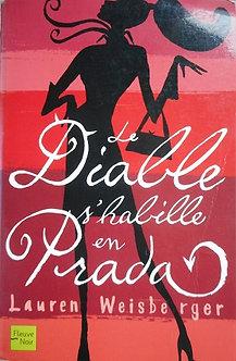 "Lauren Weisberger ""Le diable s'habiile en Prada"""