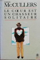 """Carson McCullers """"Le cœur est un chasseur solitaire"""""""